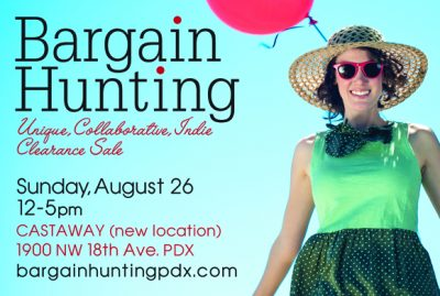 Bargain Hunting!  in Portland - Sun Aug 26th