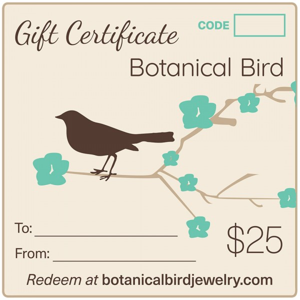 Jewelry Gift Certificate, twenty five dollars, Botanical Bird